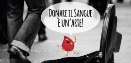"""Slogan donazione sangue """"Donare il sangue è un'arte"""""""